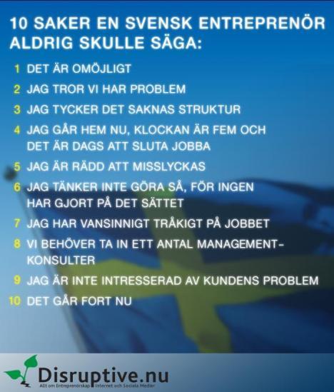 10 Saker en Svensk Entreprenör Aldrig skulle Säga.